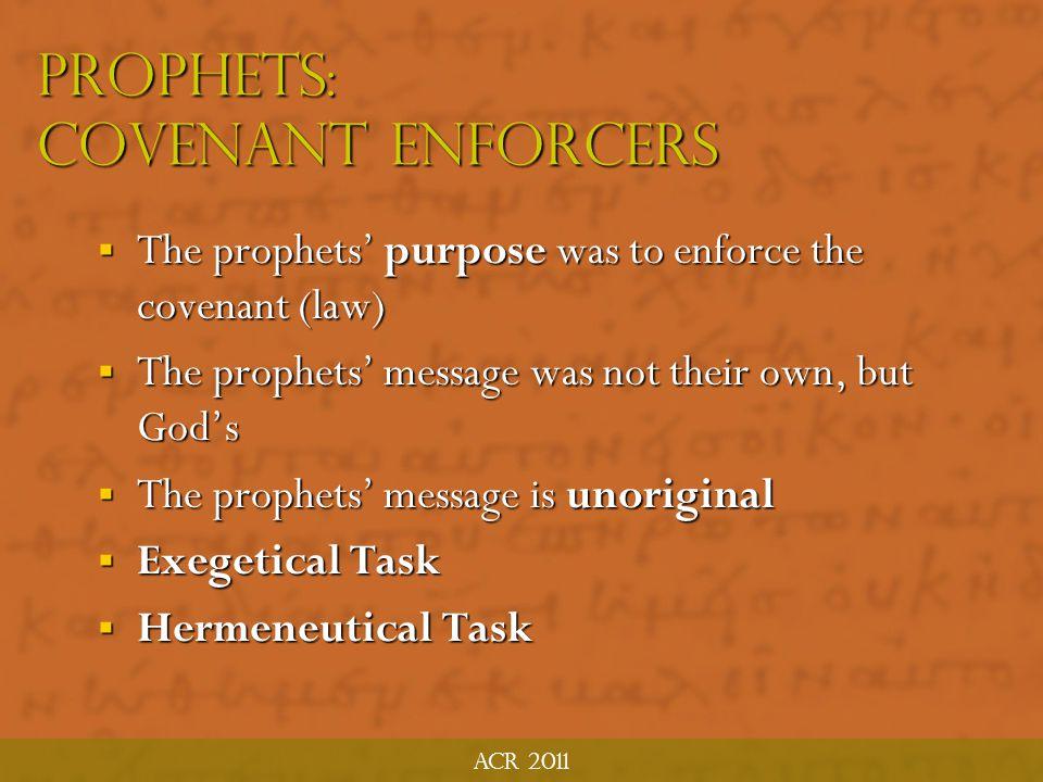 Prophets: Covenant Enforcers