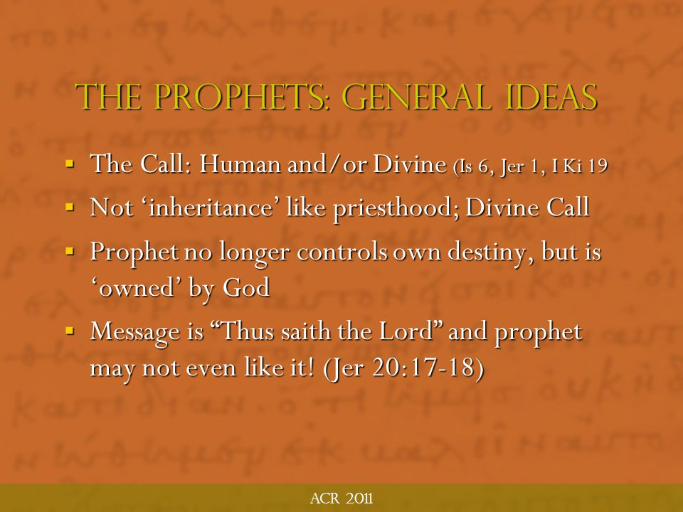 The Prophets: general ideas