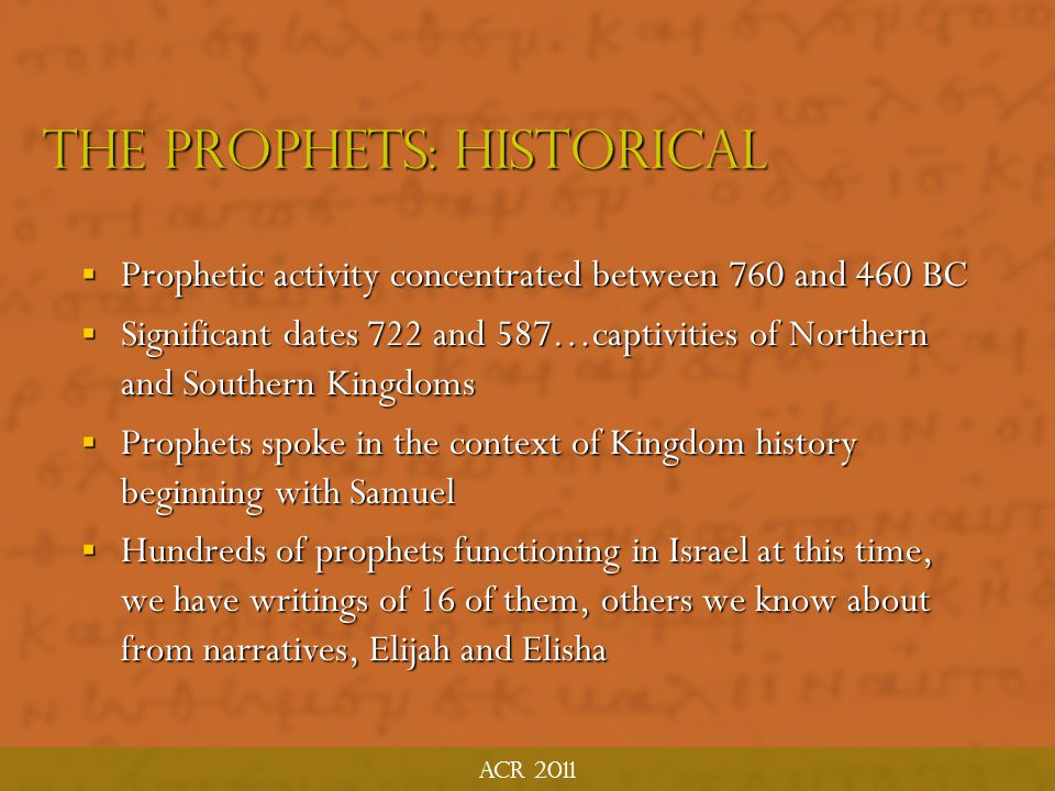 The Prophets: historical