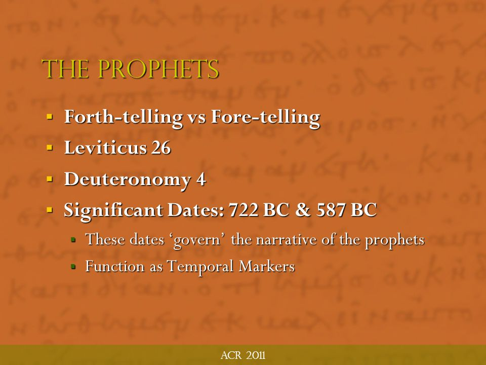 The Prophets Forth-telling vs Fore-telling Leviticus 26 Deuteronomy 4