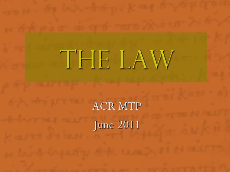 The LAW ACR MTP. June 2011.