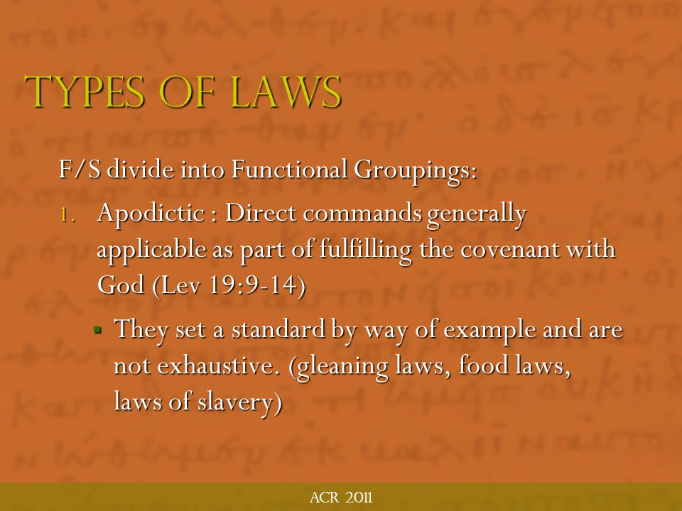 Types of laws F/S divide into Functional Groupings:
