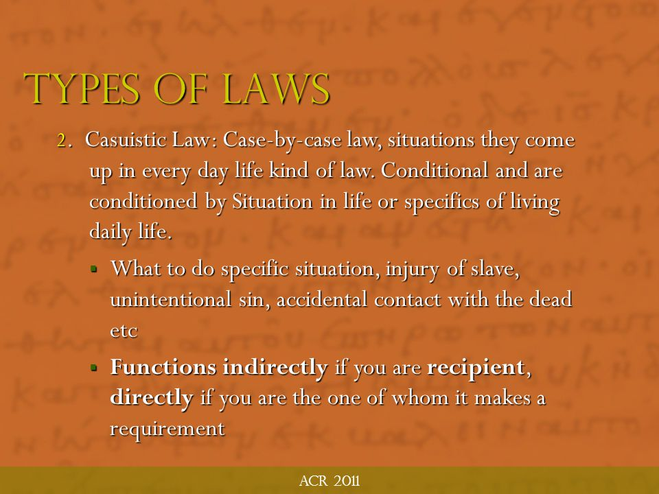 Acr 2011 Types of laws.