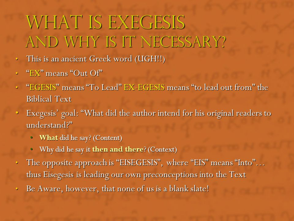 What Is Exegesis And Why Is It Necessary