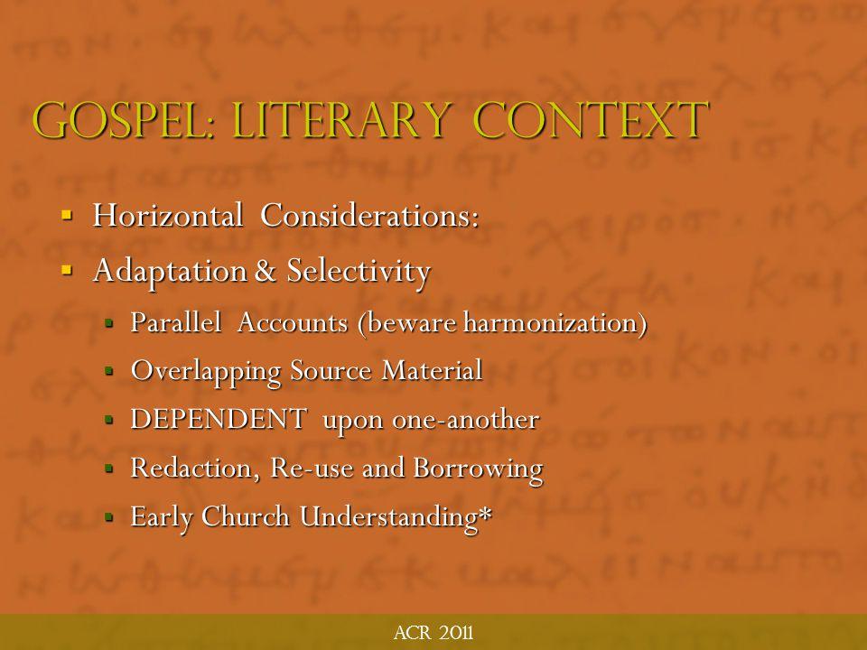 Gospel: Literary context