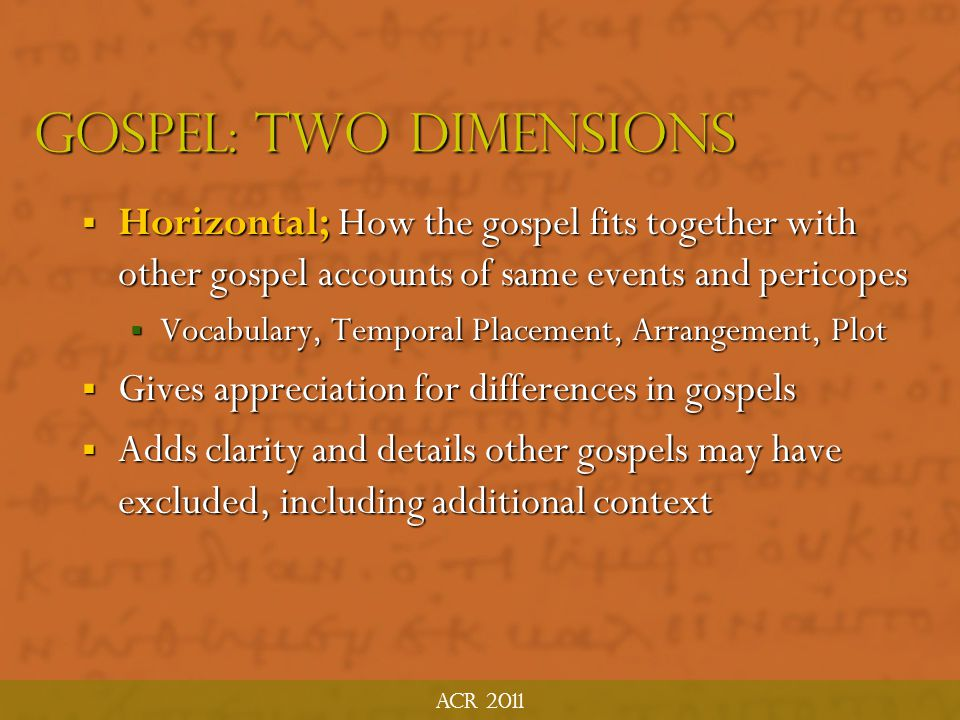 Gospel: Two Dimensions