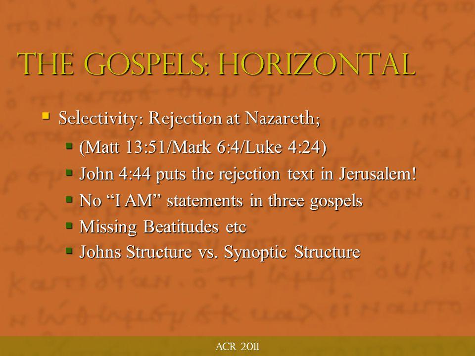 The Gospels: horizontal