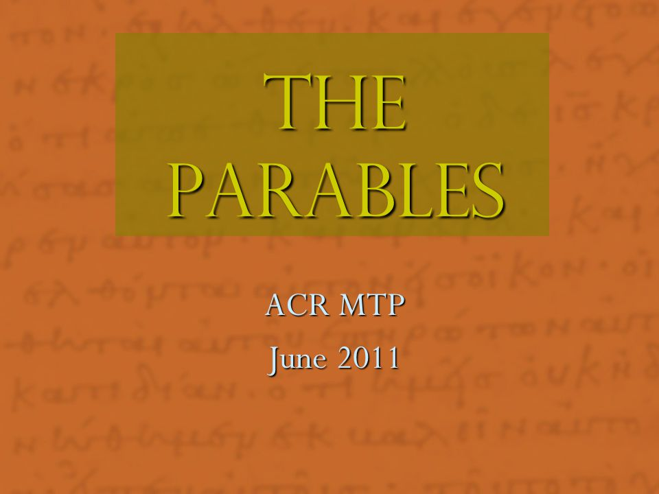 The Parables ACR MTP June 2011 Plot (character names/name changes)