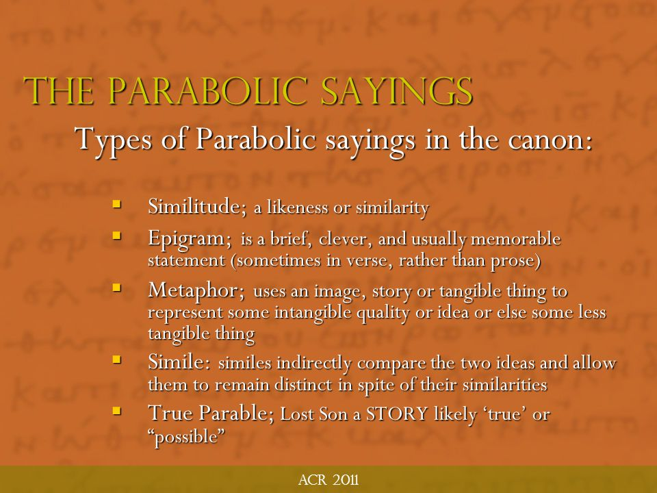 Types of Parabolic sayings in the canon: