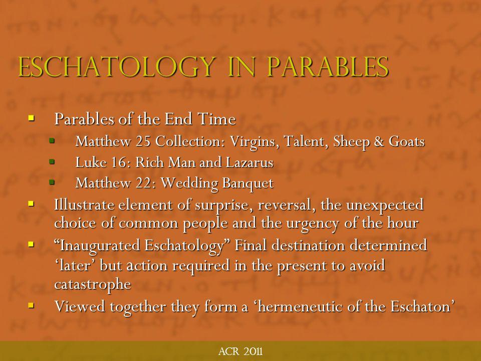 Eschatology in parables