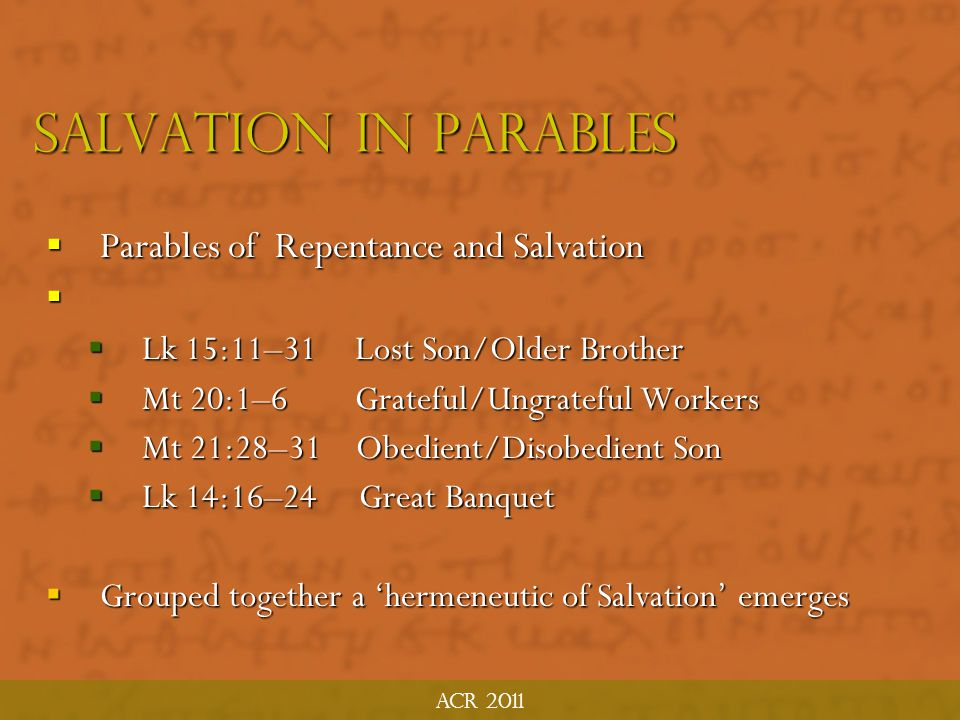 SALVATION in parables Parables of Repentance and Salvation