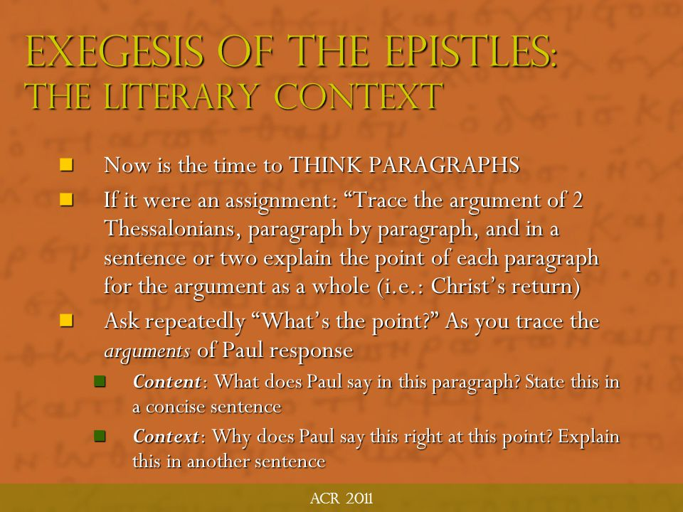 Exegesis of the Epistles: The Literary Context