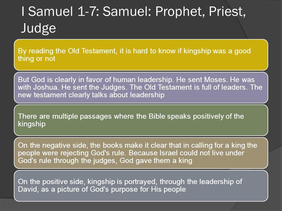 I Samuel 1-7: Samuel: Prophet, Priest, Judge