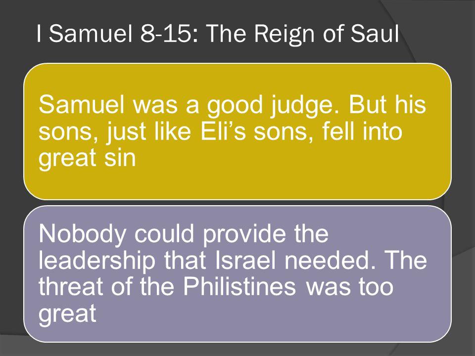 I Samuel 8-15: The Reign of Saul