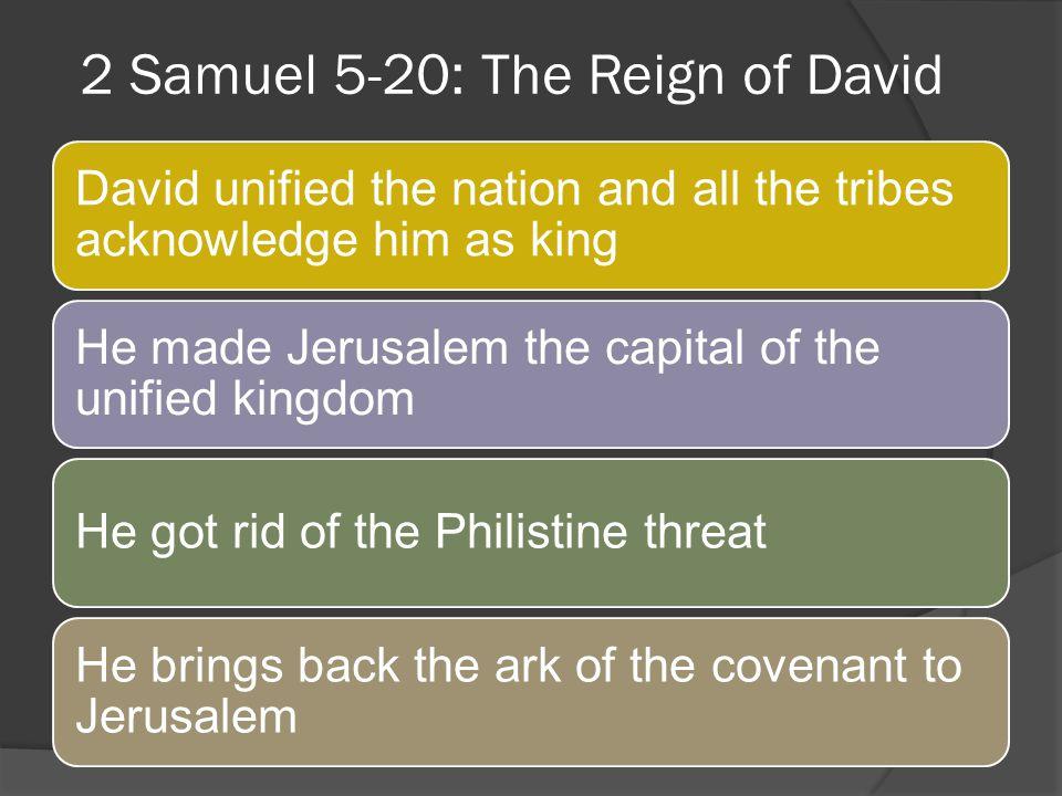 2 Samuel 5-20: The Reign of David