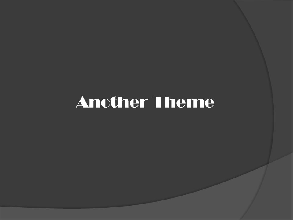 Another Theme