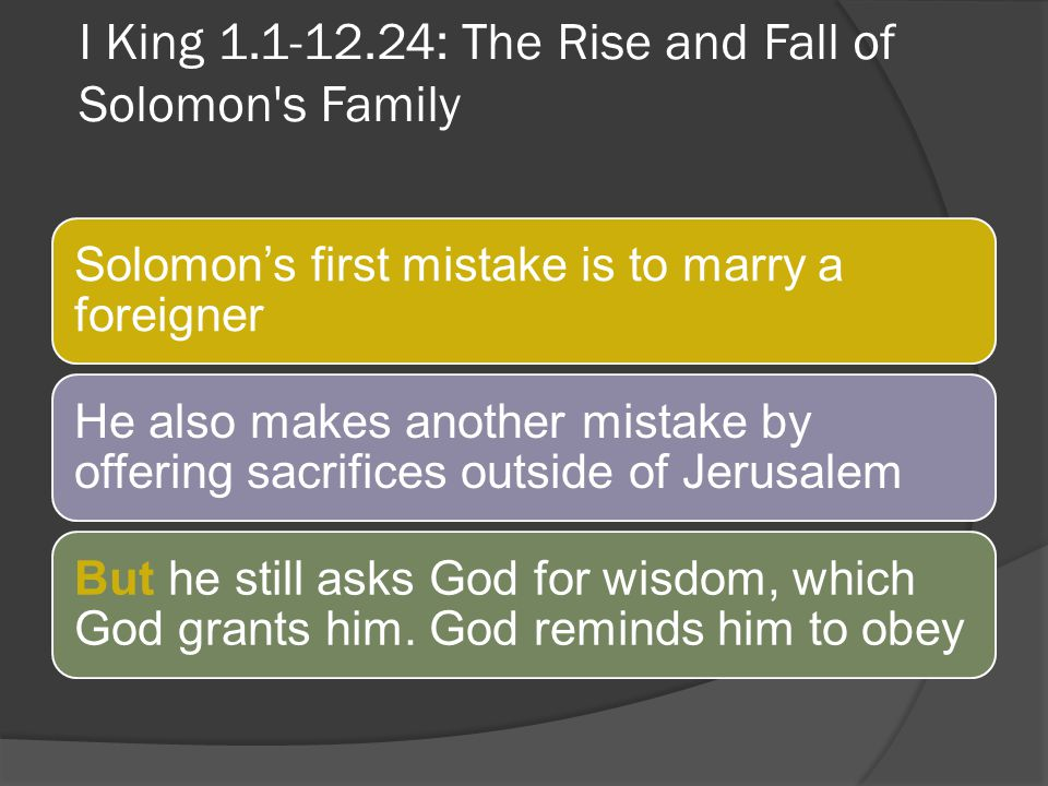 I King 1.1-12.24: The Rise and Fall of Solomon s Family