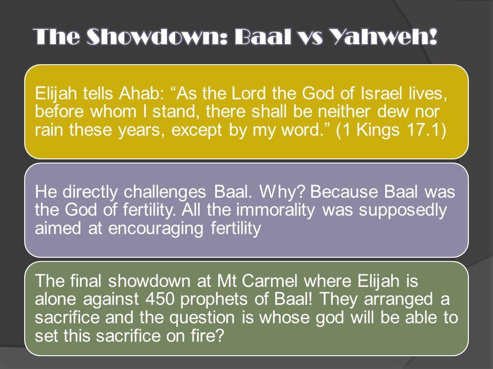 The Showdown: Baal vs Yahweh!