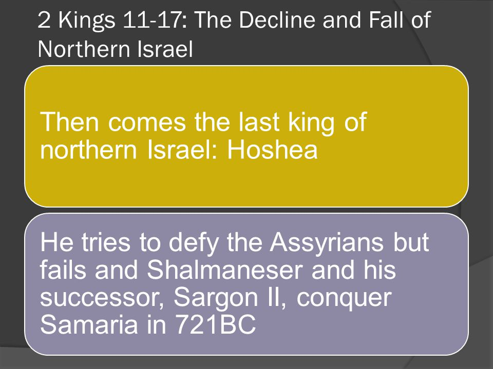 2 Kings 11-17: The Decline and Fall of Northern Israel