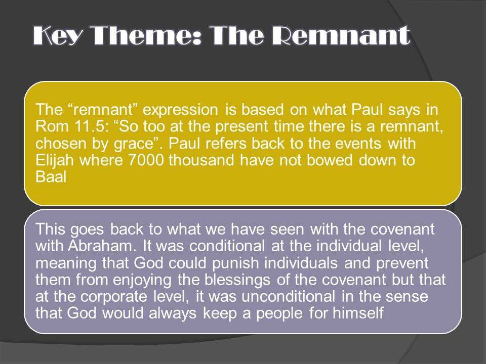 Key Theme: The Remnant