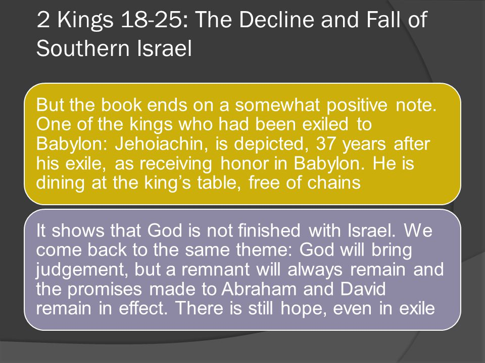 2 Kings 18-25: The Decline and Fall of Southern Israel