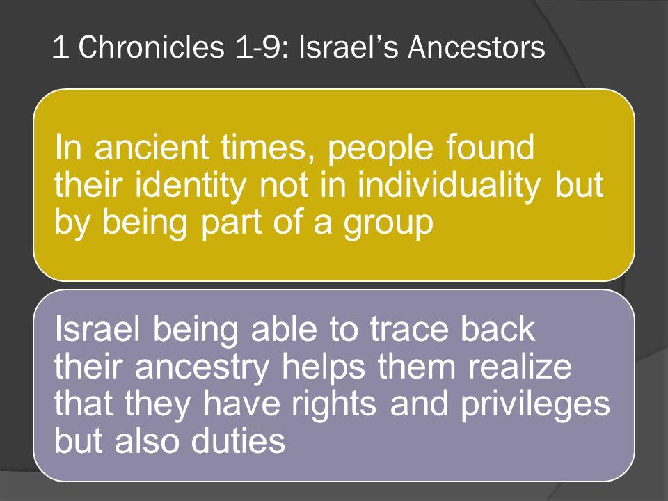 1 Chronicles 1-9: Israel's Ancestors