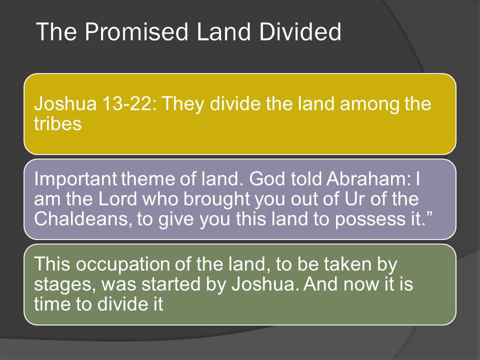 The Promised Land Divided
