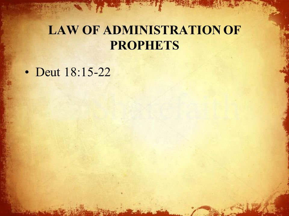 LAW OF ADMINISTRATION OF PROPHETS