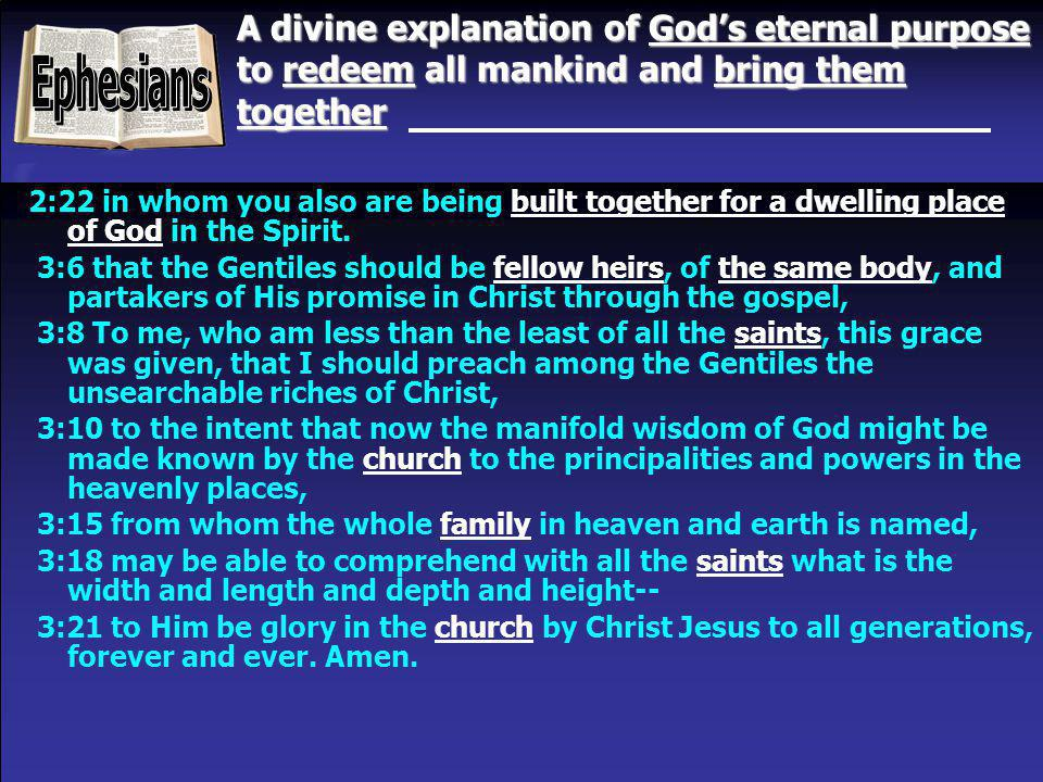 A divine explanation of God's eternal purpose to redeem all mankind and bring them together