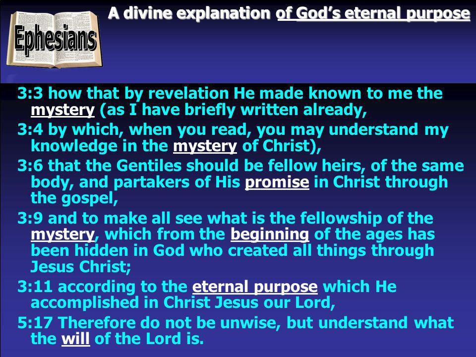 Ephesians A divine explanation