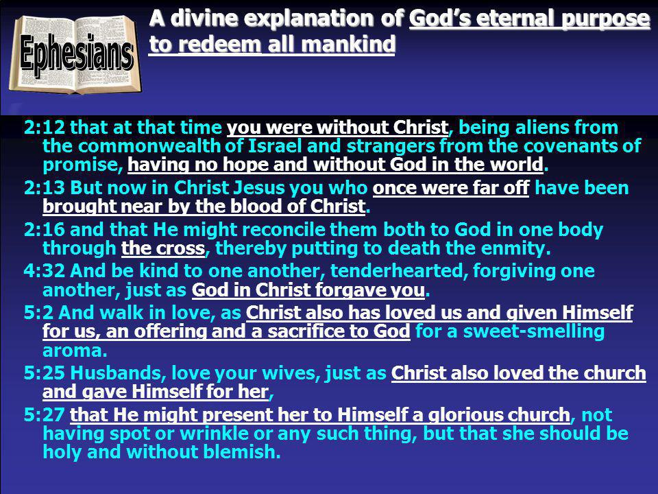 A divine explanation of God's eternal purpose