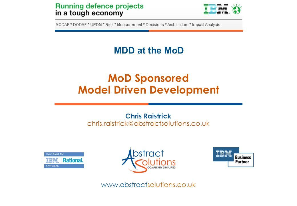 MoD Sponsored Model Driven Development