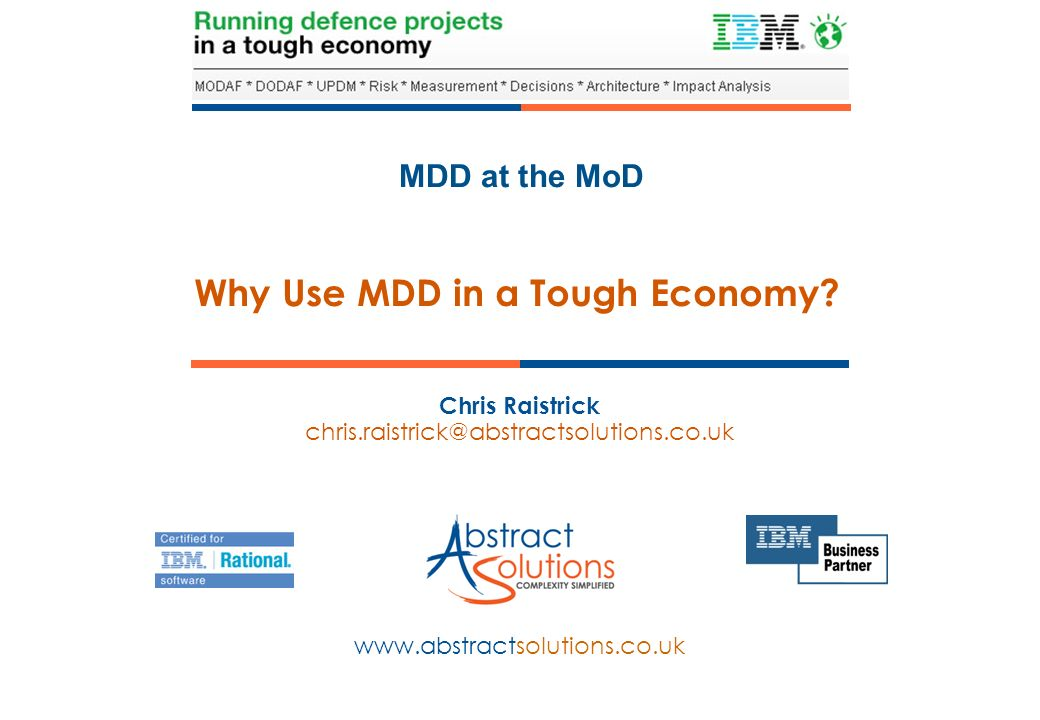 Why Use MDD in a Tough Economy