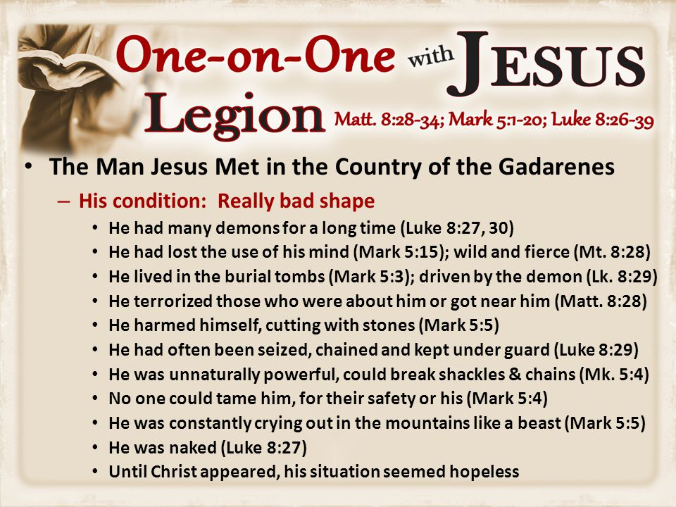 The Man Jesus Met in the Country of the Gadarenes