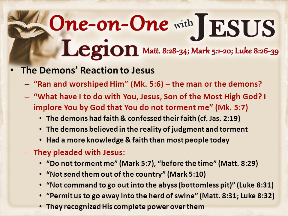 The Demons' Reaction to Jesus