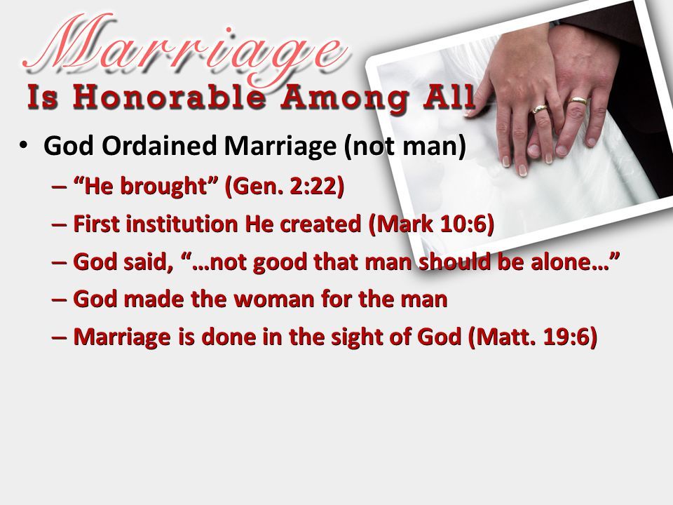 God Ordained Marriage (not man)