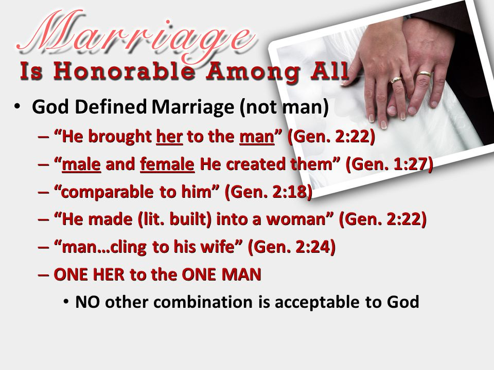 God Defined Marriage (not man)