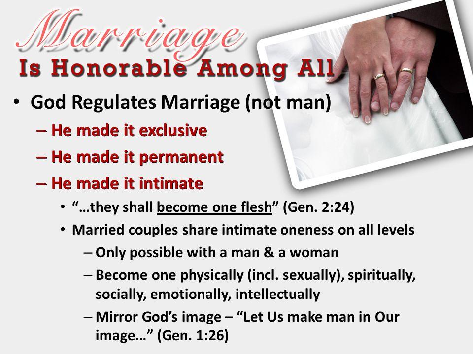 God Regulates Marriage (not man)
