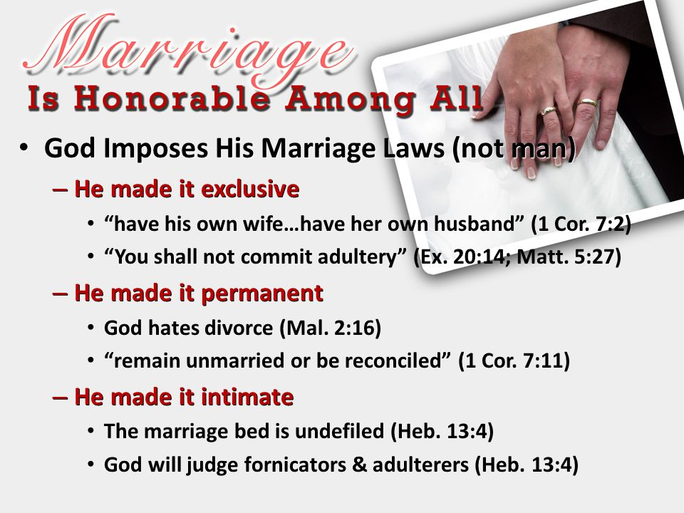 God Imposes His Marriage Laws (not man)