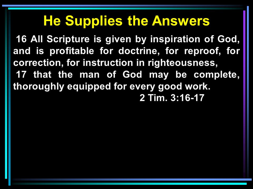 He Supplies the Answers