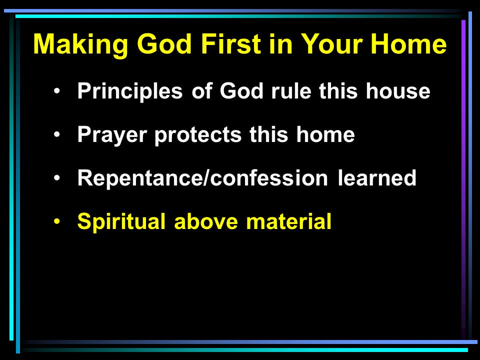 Making God First in Your Home