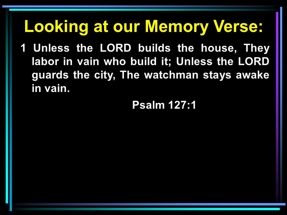 Looking at our Memory Verse: