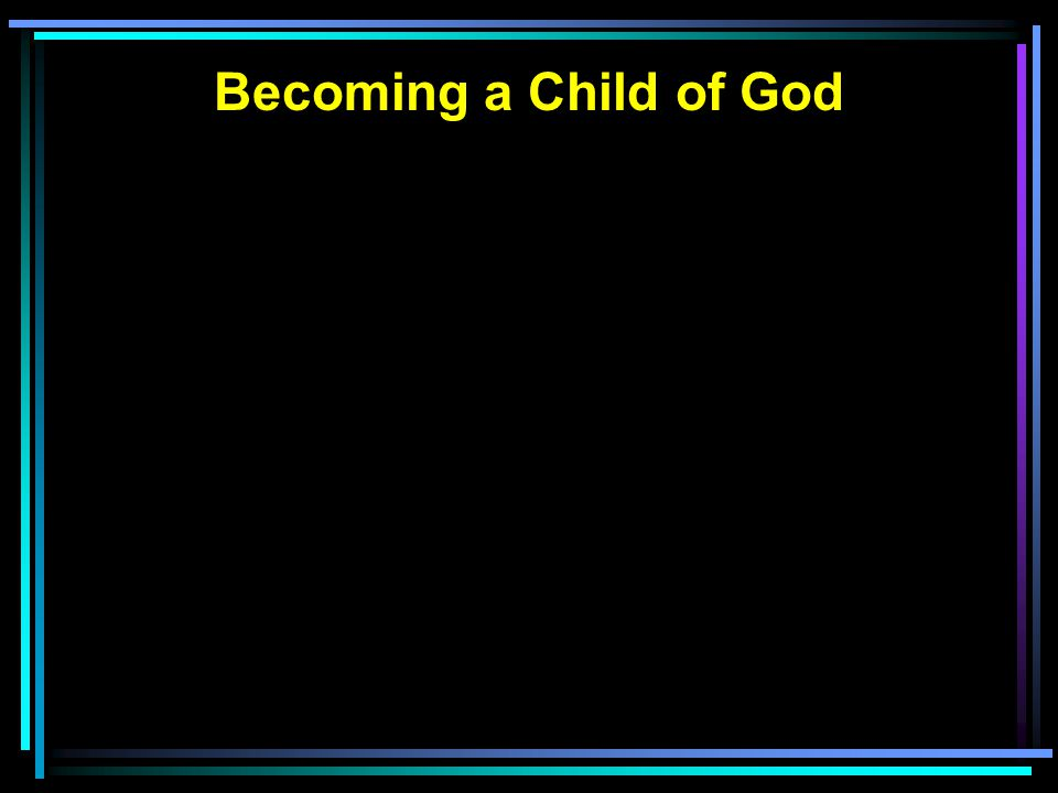 Becoming a Child of God