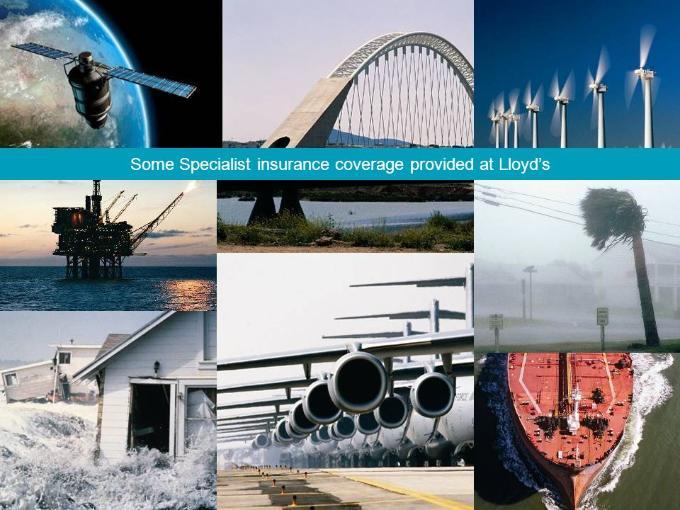Some Specialist insurance coverage provided at Lloyd's