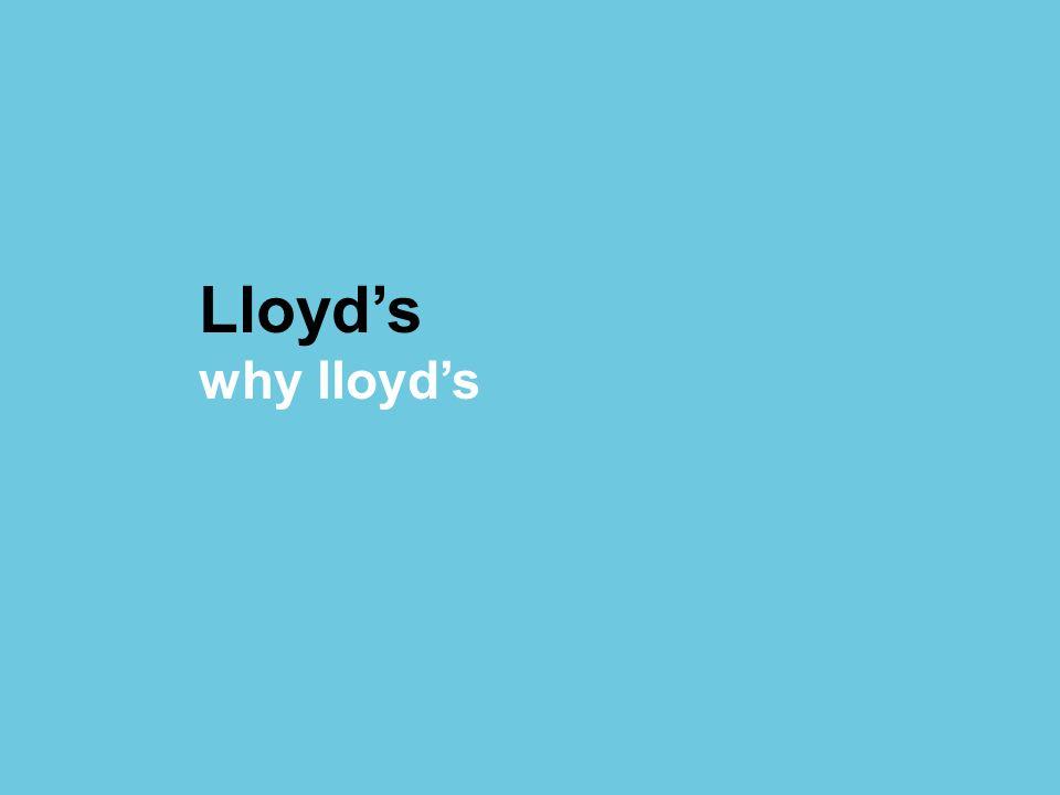 Lloyd's why lloyd's