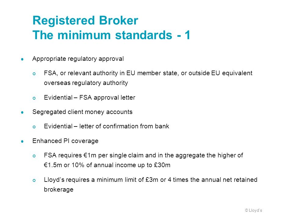 Registered Broker The minimum standards - 1