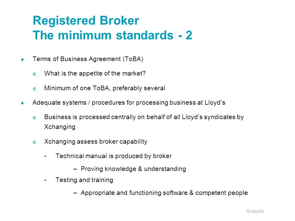 Registered Broker The minimum standards - 2