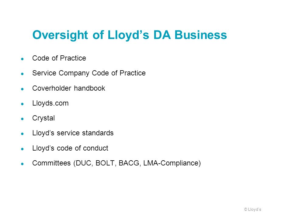 Oversight of Lloyd's DA Business