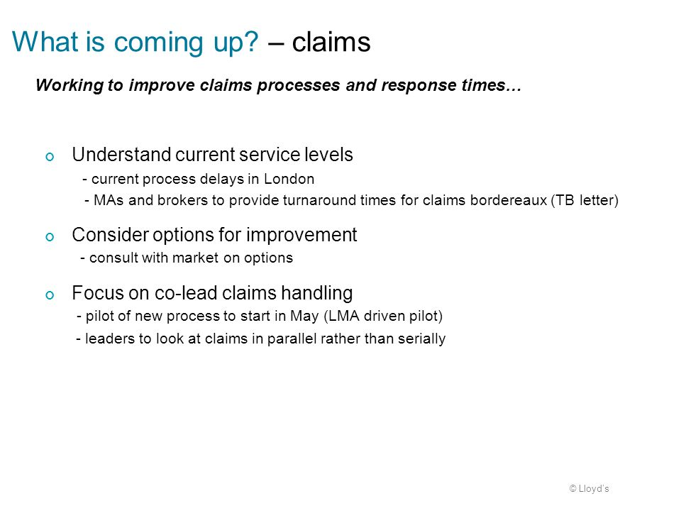 What is coming up – claims