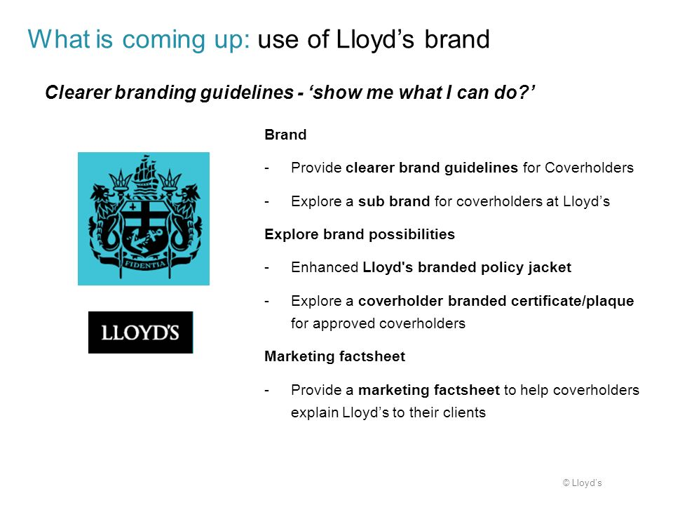 What is coming up: use of Lloyd's brand